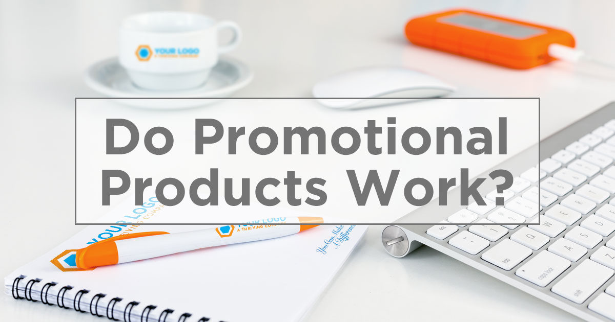 Do Promotional Products Work